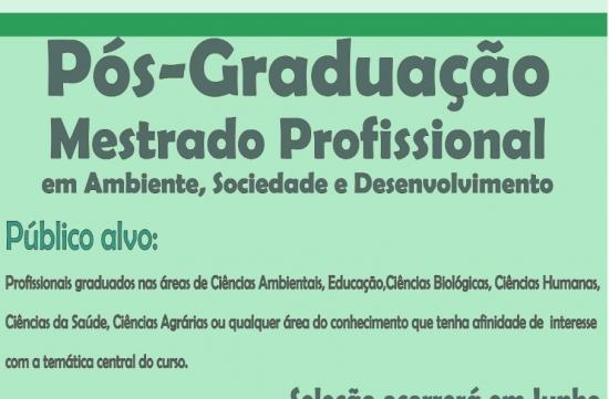 Elaboração do Edital para Seleção do Programa de Pós-Graduação Profissional em Ambiente, Sociedade e Desenvolvimento em andamento